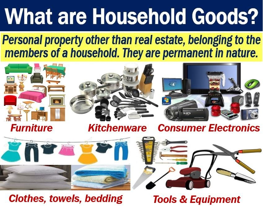 Household Goods - Definition And Meaning