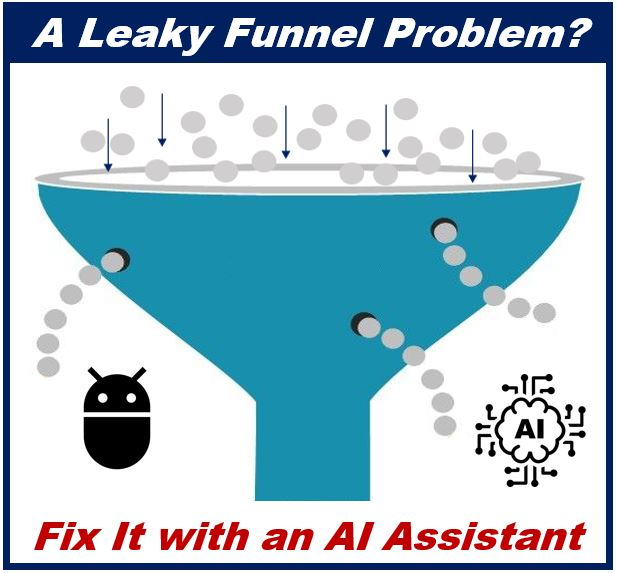 Transform Leaky Funnels with Technology - AI assistant